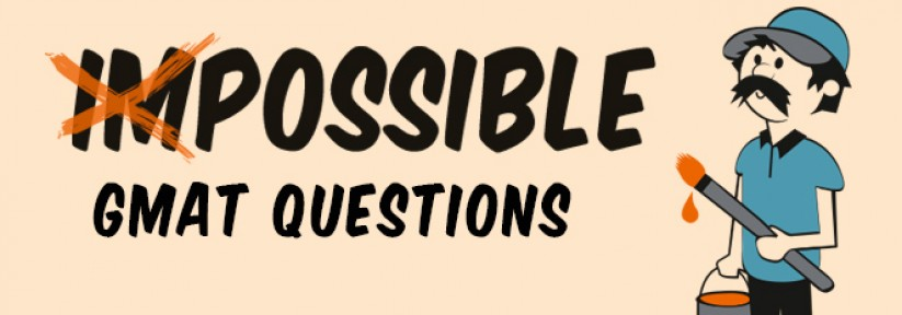 Reviewing Impossible GMAT Questions