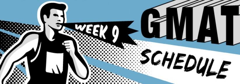 GMAT Study Schedule: Week 9 | Atlantic GMAT