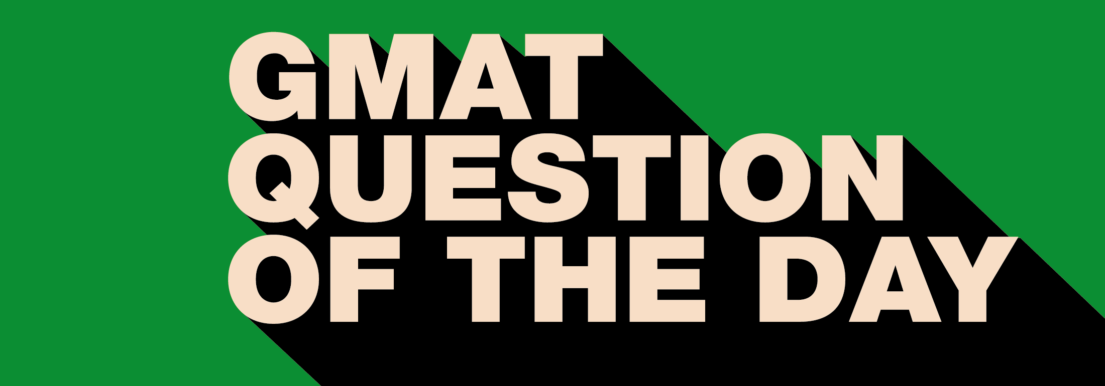 GMAT Question of the Day - DS - Rate 9.1.14