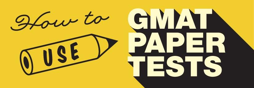 GMAT Paper Tests
