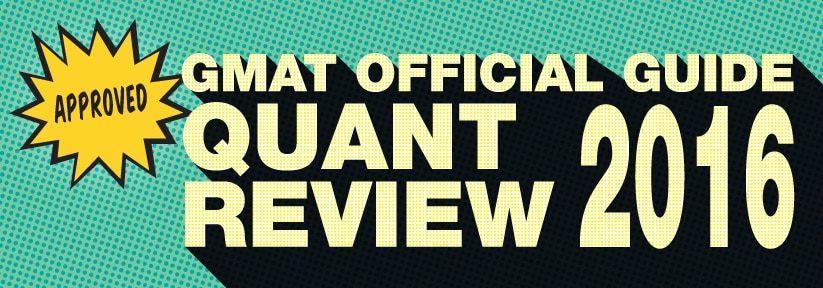 GMAT Quant Review 2016