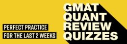 Best Practice for Quant 45+ leading up to your GMAT (free)