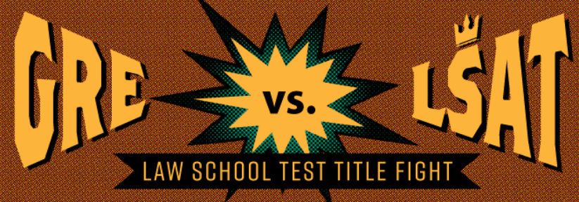 GRE vs LSAT: Law School Test Title Fight!