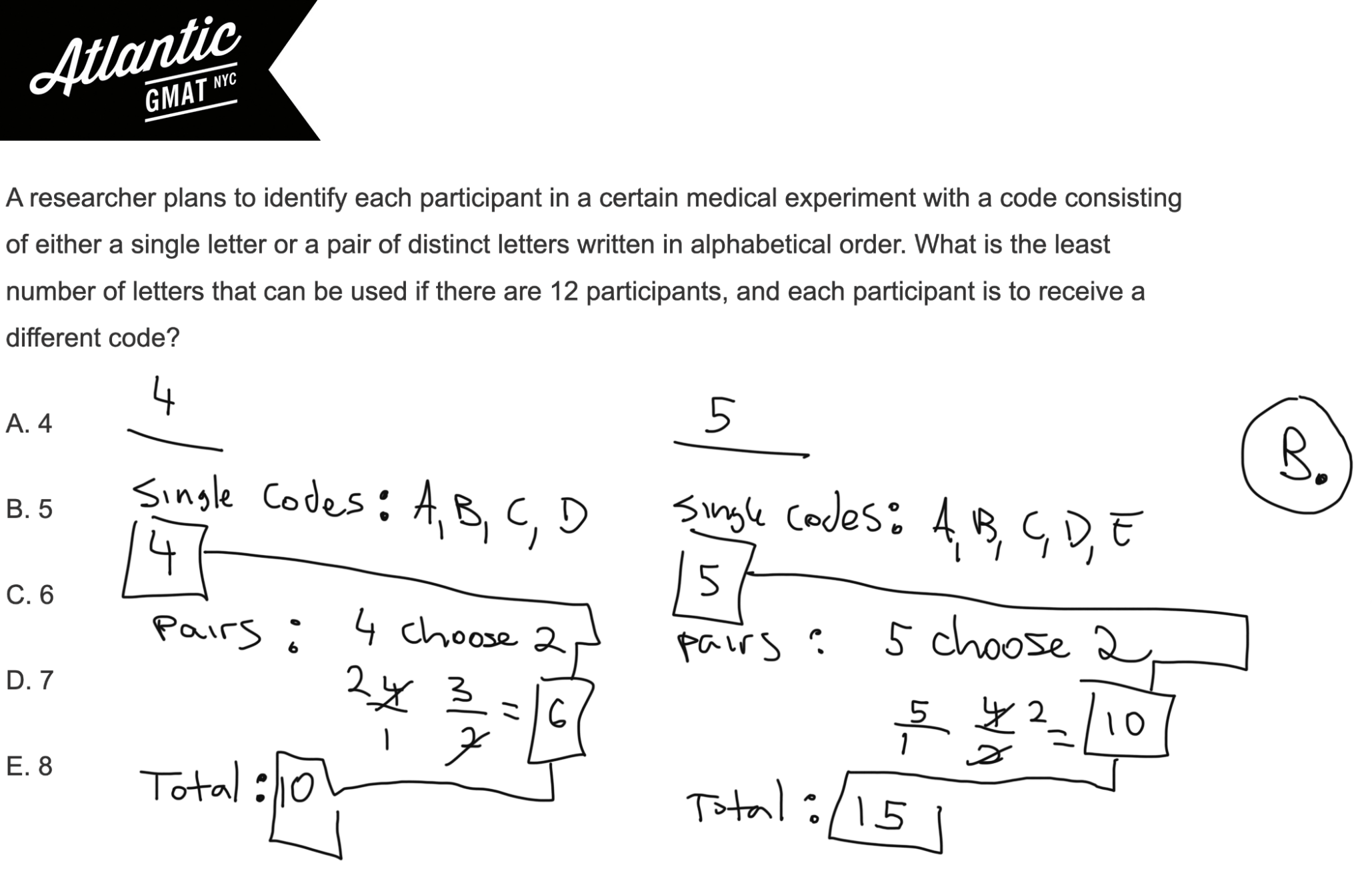 A researcher plans to identify each participant in a certain medical experiment GMAT Explanation Diagram