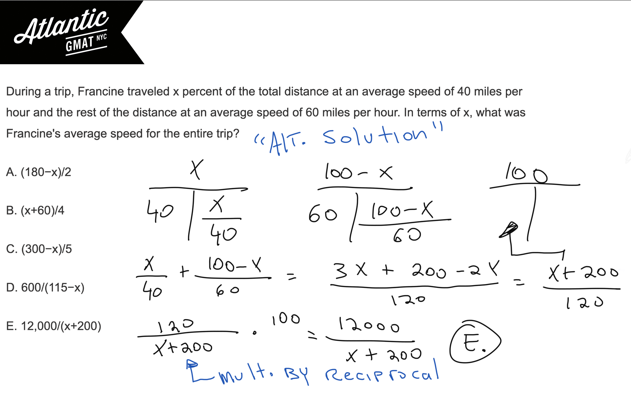 During a trip, Francine traveled x percent of the total distance at an average speed of 40 miles per hour GMAT Explanation Alt Diagram