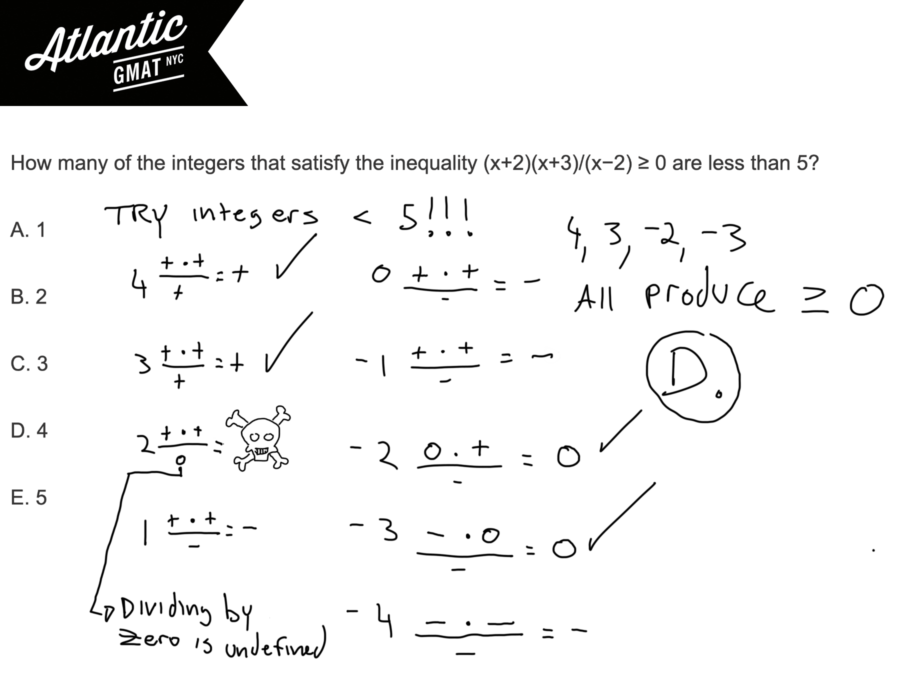 How many of the integers that satisfy the inequality (x+2)(x+3):(x−2) ≥ 0 are less than 5? GMAT Explanation Diagram