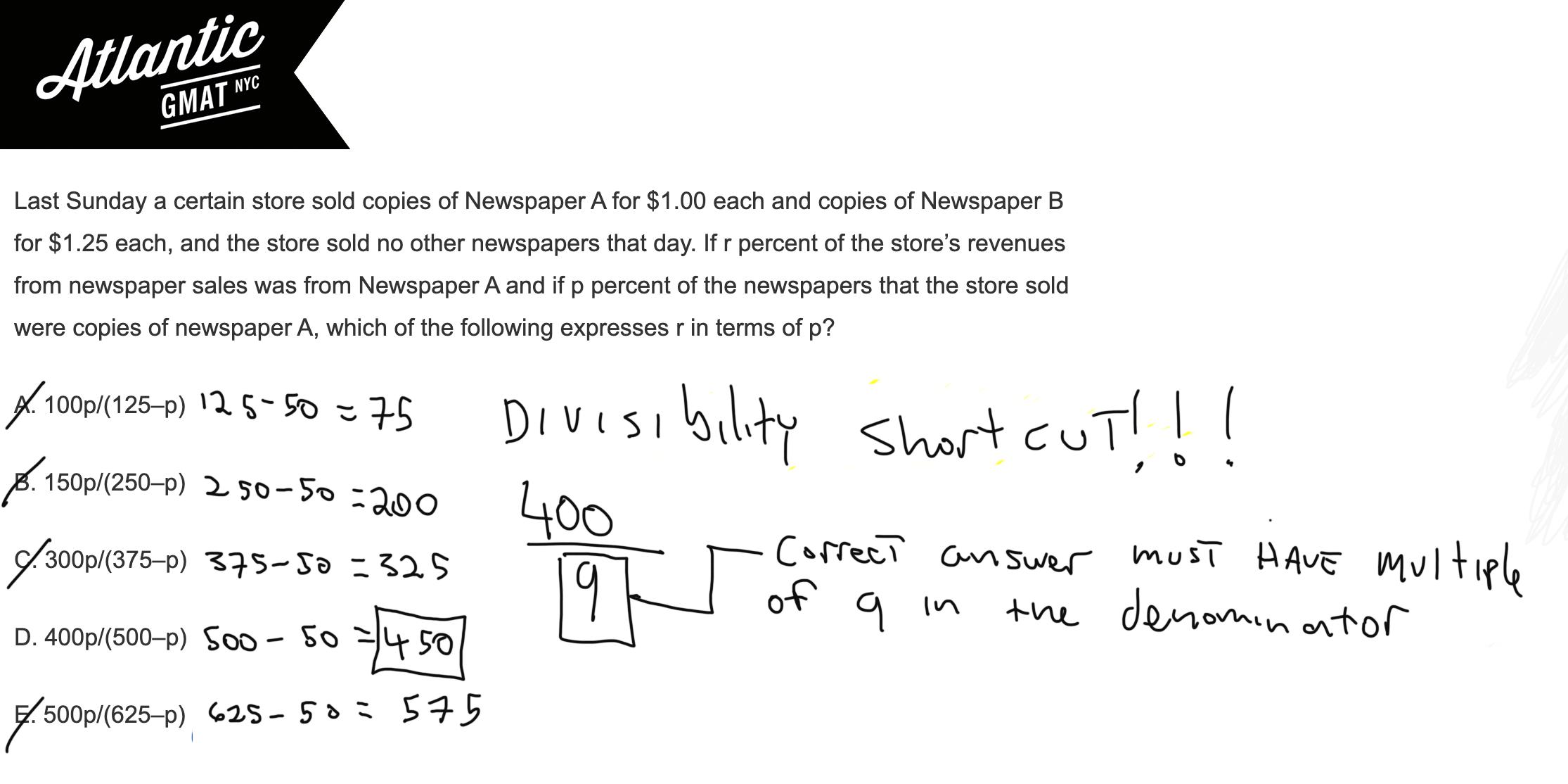 Last Sunday a certain store sold copies of Newspaper A for $1.00 each and copies of Newspaper B for $1.25 each, and the store sold no other newspapers that day GMAT Explanation Shortcut Diagram